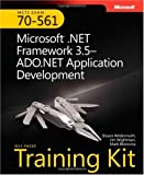 MCTS Self-Paced Training Kit (Exam 70-561): Microsoft® .NET Framework 3.5 ADO.NET Application Development