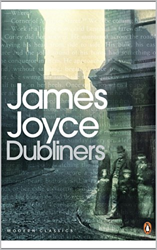 James Joyce - Dubliners : 15 Short Stories Collections by James Joyce , Edition illustrated