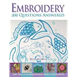 Embroidery: 200 Questions Answeredby Deena Beverley