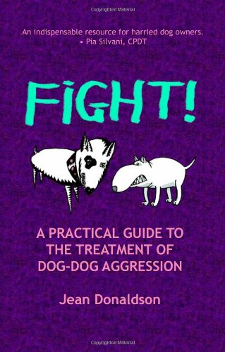 Fight! A Practical Guide to the Treatment of Dog Dog Aggression  51Dd4wHfDnL
