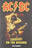 AC/DC - Uncensored on the Record
