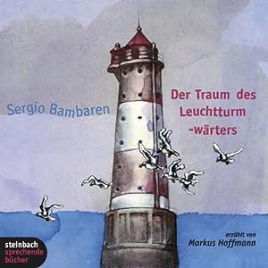 Der Traum des Leuchtturmwärters Hörbuch
