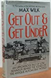 Get Out and Get Under (0393014258) by Wilk, Max