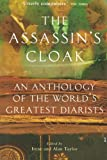 The Assassin's Cloak: An Anthology of the World's Greatest Diarists (1841954594) by Taylor, Irene