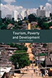 img - for Tourism, Poverty and Development book / textbook / text book