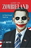 img - for Lost in Zombieland: The Rise of President Zero by J T Hatter (2012-05-01) book / textbook / text book