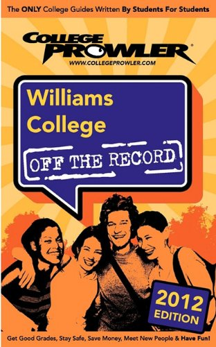 Williams College 2012: Off the Record