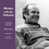 img - for Winters With the Pelicans: A Basketball Memoir book / textbook / text book