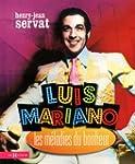 Luis Mariano, les m�lodies du bonheur