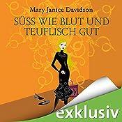 Süß wie Blut und teuflisch gut (Betsy Taylor 2) | Mary Janice Davidson