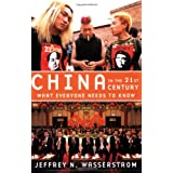 China in the 21st Century: What Everyone Needs to Know ~ Jeffrey N. Wasserstrom