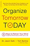 Organize Tomorrow Today: 8 Ways to Re...
