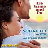 """SOMMERHIT 2014 - Die Sonne und Du - Mallorca Party Sommerhits - Der Udo J�rgens Song im neuen Reggae Soundvon """"Schmitti"""""""