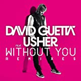 DAVID GUETTA-WITHOUT YOU (FEAT.USHER) [REMIXES]
