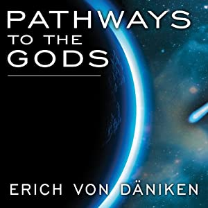 Pathways to the Gods Audiobook
