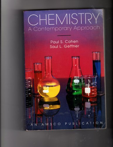 Chemistry: A Contemporary Approach