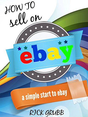 how-to-sell-on-ebay-a-simple-start-to-ebay