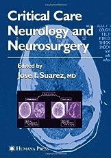 Critical Care Neurology and Neurosurgery (Current Clinical Neurology)