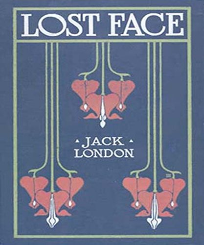 Jack London - Lost Face (Illustrated)