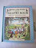 Winnie-the-Pooh Pop-up Theatre Book A. A. Milne