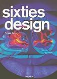 Image de Sixties Design: 25 Jahre TASCHEN (25th Anniversary Special Edtn)