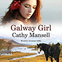 Galway Girl Audiobook by Cathy Mansell Narrated by Granine Gillis