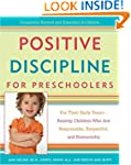 Positive Discipline for Preschoolers:...