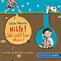 Hilfe! Ich will hier raus! Audiobook by Salah Naoura Narrated by Mechthild Großmann