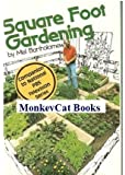 Square Foot Gardening: A New Way to Garden in Less Space With Less Work 1st edition by Bartholomew, Mel published by Rodale Pr [ Hardcover ]