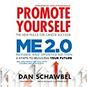 Promote Yourself and Me 2.0 Audiobook by Dan Schawbel Narrated by Mike Chamberlain