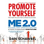 Promote Yourself and Me 2.0 | Dan Schawbel