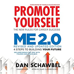 Promote Yourself and Me 2.0 | [Dan Schawbel]