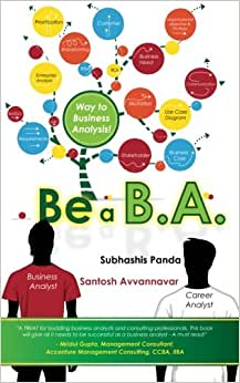 Be A B.A.: Way To Business Analysis!