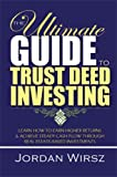 The Ultimate Guide to Trust Deed Investing