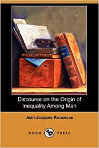 Rousseau: Discourse on Inequality (Summary)