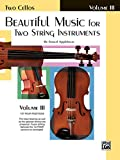 Beautiful Music for Two String Instruments (Ast Four Positions)
