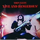 Live And Dangerous (Remastered Version)