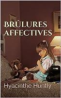Br�lures affectives