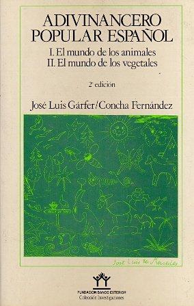 adivinancero-popular-espanol-i-el-mundo-de-los-animales-ii-el-mundo-de-los-vegetales