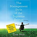 The Management Style of the Supreme Beings   Tom Holt