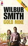 Gold Mine (0330029207) by Wilbur Smith