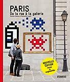 echange, troc Samantha Longhi, Nicolas Chenus - Paris : De la rue à la galerie