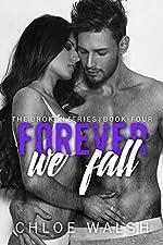 Forever we Fall: Broken #4 (The Broken Series)