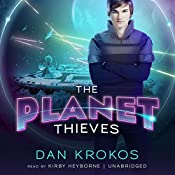 The Planet Thieves | Dan Krokos