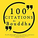 Philosophie pour tous : 100 citations de Bouddha | Livre audio Auteur(s) :  auteur inconnu Narrateur(s) : Patrick Martinez Bournat
