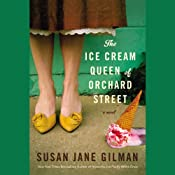 The Ice Cream Queen of Orchard Street: A Novel | [Susan Jane Gilman]