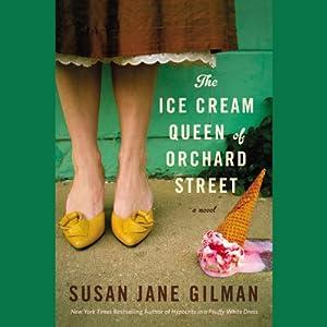 The Ice Cream Queen of Orchard Street Audiobook