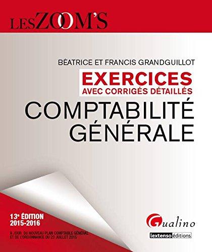 Zoom's exercices corrigés : Comptabilité générale 2015-2016