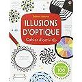Illusions d'optique - Cahier d'activit�s