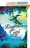 Kingfishers Catch Fire: A Virago Modern Classic (VMC)